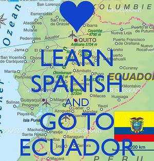 Keep Calm and Learn Spanish in Ecuador